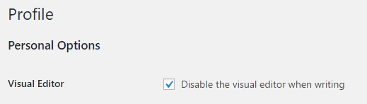 Disabling visual editor in WordPress admin dashboard Profile options
